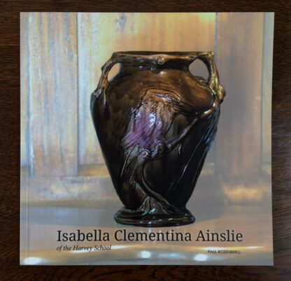Isabella Clementina Ainslie of the Harvey School, NEW BOOK 2013-17628