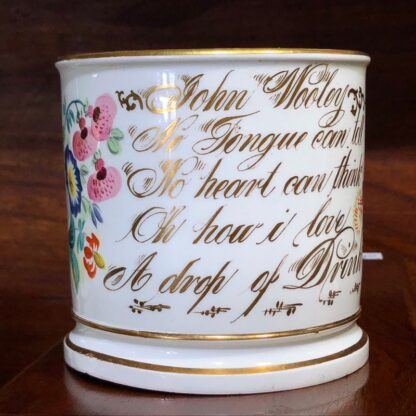 Porcelain presentation mug - John Wooley 'How I love a Drop of Drink' c.1850 -33126