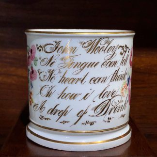 Porcelain presentation mug - John Wooley 'How I love a Drop of Drink' c.1850 -0